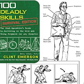 100 Deadly Skills: Survival Edition: The SEAL Operative?s Guide to Surviving in the Wild and Being Prepared for Any Disaster