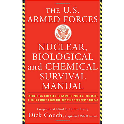 The U.S. Armed Forces Nuclear, Biological And Chemical Survival Manual Front Cover
