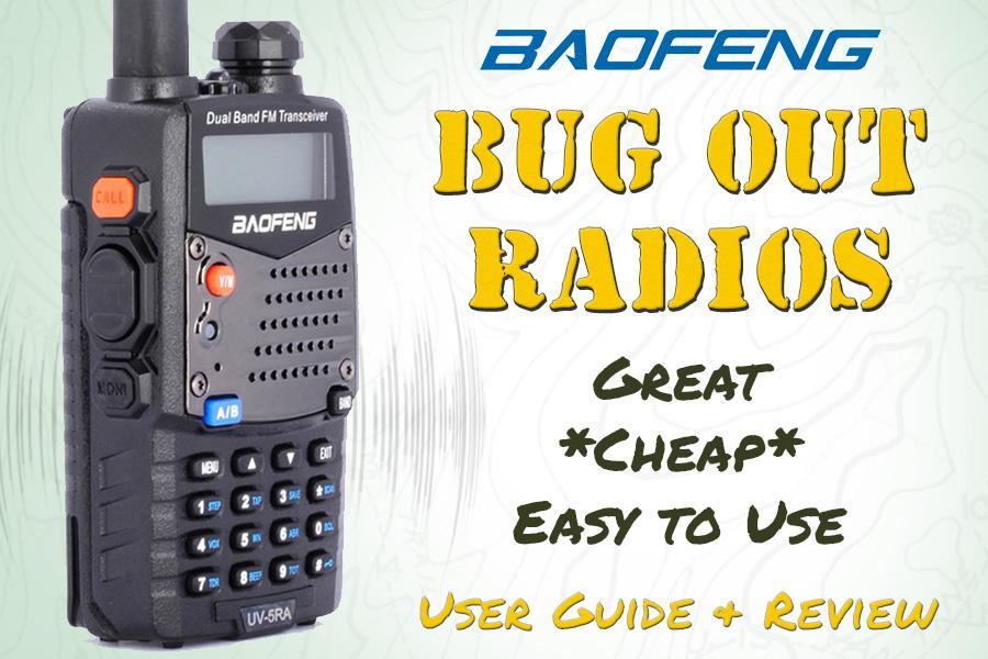 Baofeng Bug Out Radios