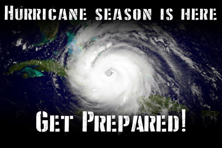 Hurricane season is here, get prepared!